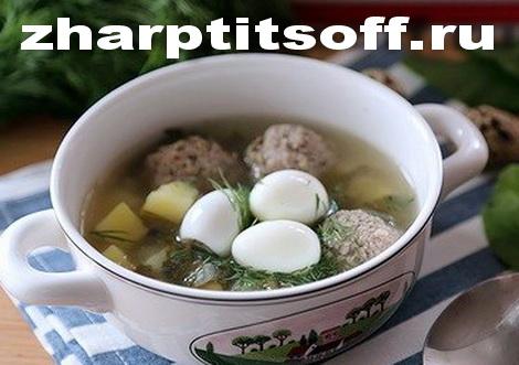 Щавелевый суп, индюшачьи фрикадельки, яйца перепелов. Суп диета.